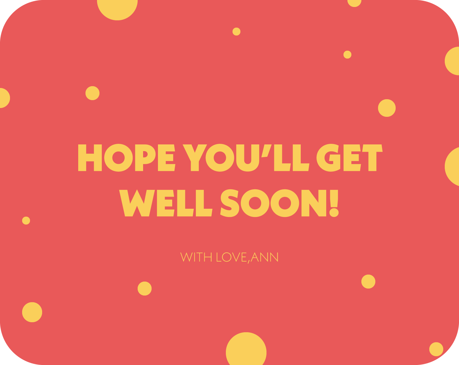 hope you will get well soon text on a card template design
