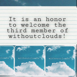 freetoedit withoutclouds welcome  my welcome